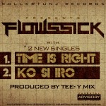 New Music: Flowssick – Time is Right + Ko Is Iro