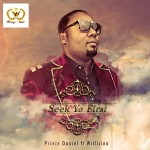 New Music: Prince Daniel – Seek Ye First ft. Willicino