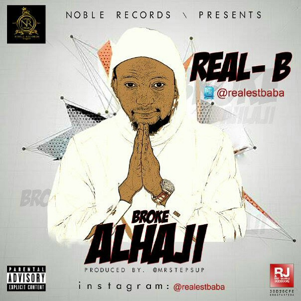 Real-B - Broke Alhaji [Artwork]