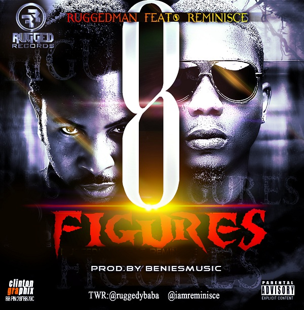 Ruggedman-ft-Reminisce-8figures_1Jaguda