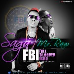 New Music: Saga – Full Blooded Igbo Ft. Mr Raw