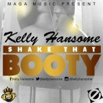 New Music: Kelly Hansome – Shake That Booty