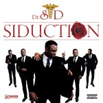 Dr. Sid Releases Sophomore Album 'Siduction' |Track Picks: Surulere (Remix) ft. Wizkid, Phyno & Don Jazzy + Oyari ft. Tiwa Savage