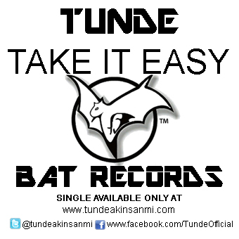 TUNDE-TAKE-IT-EASY-Artwork-AbujaMedia-COVER-