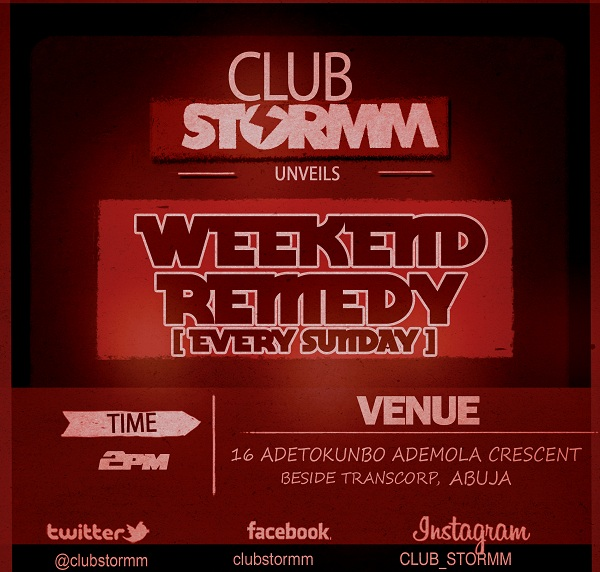 Weekend Remedy - Club Stormm