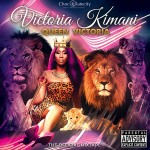 "Kenyan Pop Diva & Chocolate City Recording Artist Victoria Kimani Releases Mixtape – ""Queen Victoria"""