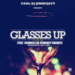New Music: DJ Jimmy Jatt – Glasses Up Ft. 2face, Sound Sultan, Burna Boy & Yung GreyC