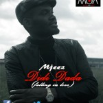 New Music: Mjeez – Didi Dada