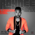Music: RAYDEE – London Girl