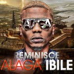 "Reminisce Unleashes Sophomore Album, ""Alaga Ibile"" 
