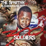 "The Spartan Return With ""300 Soldiers"", Feat. Al'Chaddas And Eltco. Listen Up!"