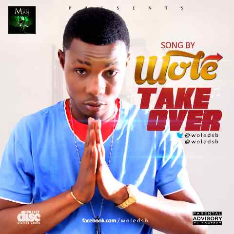Wole - Take Over Cover