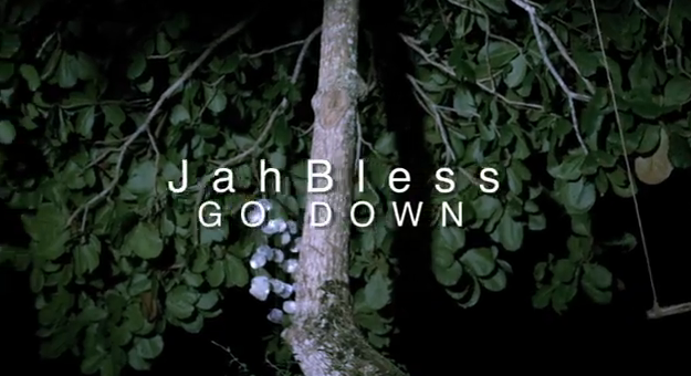 jah-bless-go-down