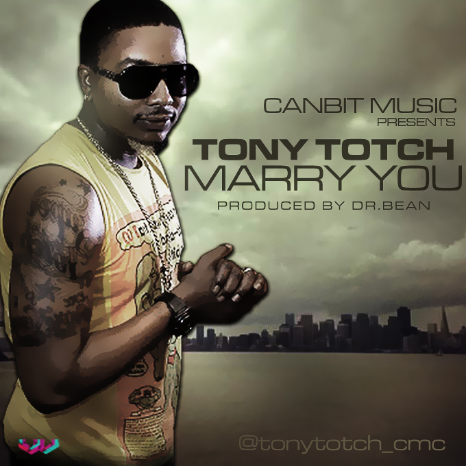 marry you tony totch
