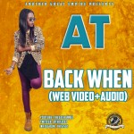 Music: AT – Back When (Free Verse)