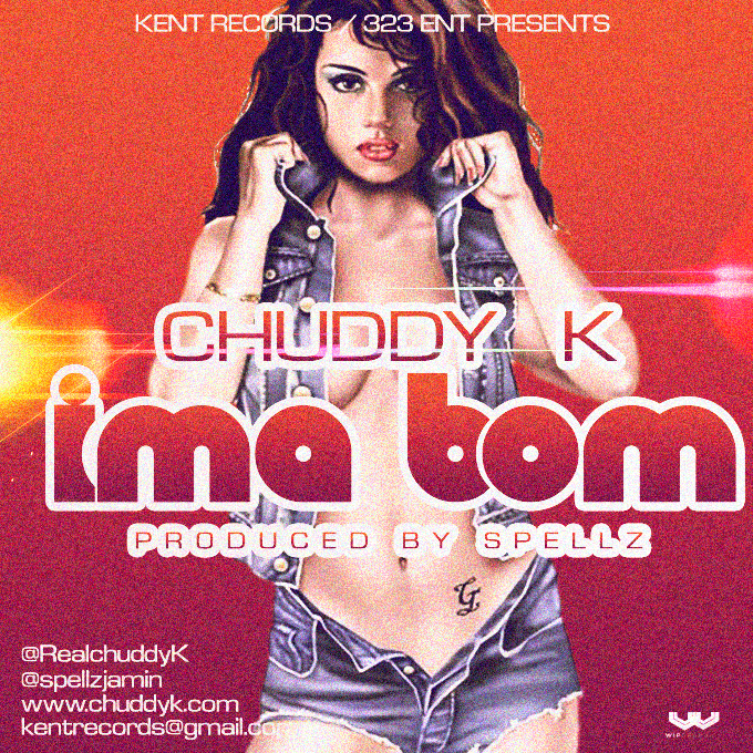 Chuddy-K-IMA-BOM-prod.-by-Spellz-Artwork