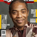 """Basking In His Afrobeats Fiefdom""; Femi Kuti Graces The Cover of MyStreetz Magazine"