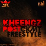 VIDEO: KHEENGZ – Post CKMT Freestyle