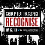 New Music: Sasha P – Recognise ft. Suspect