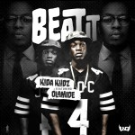 Premiere: Kida Kudz – Beat It Ft. Olamide