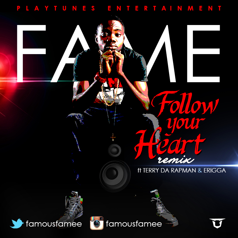 FAME FOLLOW UR HEART ARTWORK