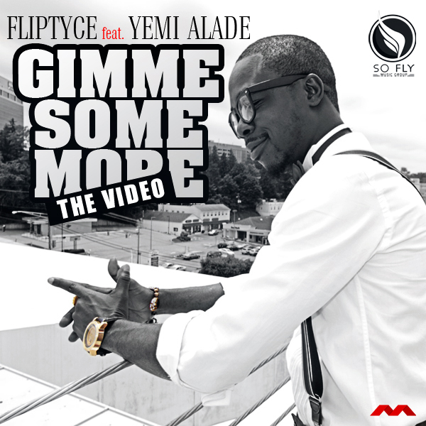 Fliptyce - Gimme Some More [Video Poster]