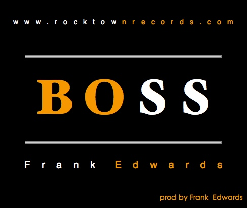 Frank-Edwards-BOSS