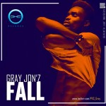 New Music: Gray Jon'z – Fall