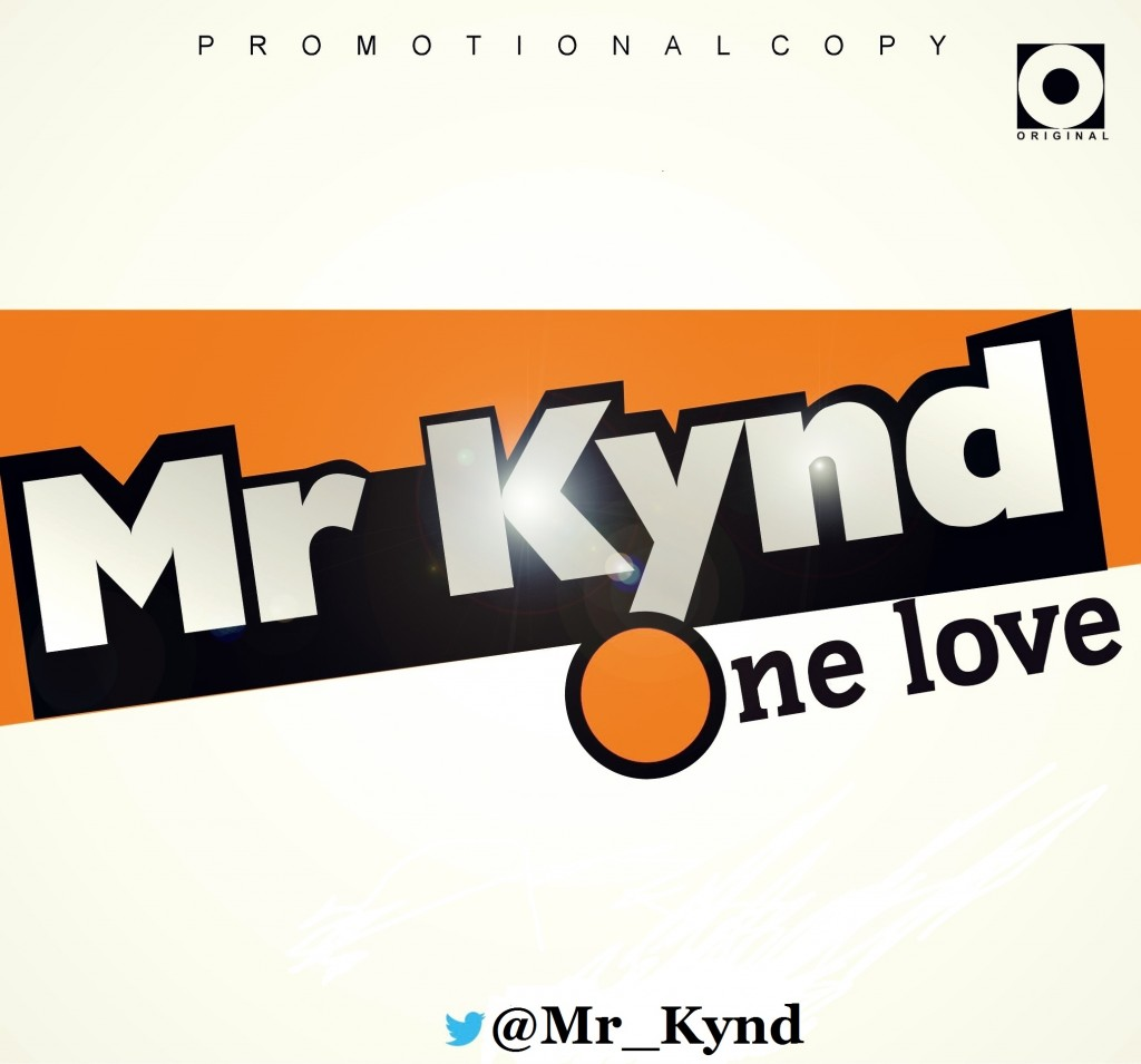 Mr Kynd ONE LOVE
