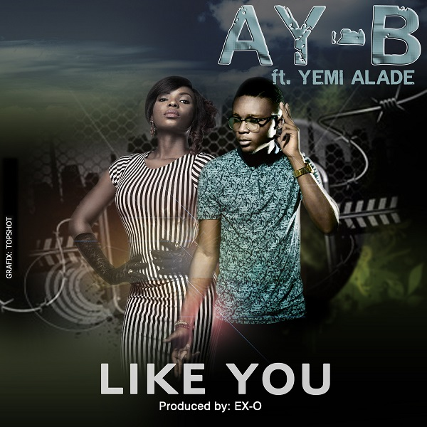 Ay-B - Like You [ART]