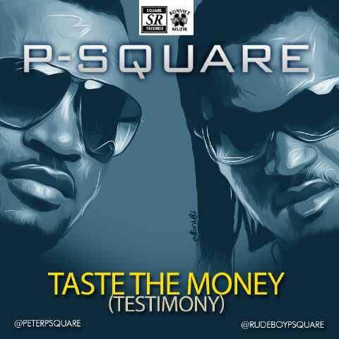 P-Square Taste The Money