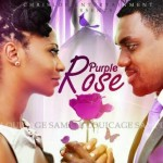 Movie Trailer: Purple Rose Starring Eddie Watson Jr., Nse Ikpe-Etim & Roselyn Ngissah