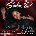 New Music: Sasha P – Falling In Love ft. Myst