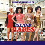 Island Babes: Another Nollywood's soft-smut movie?