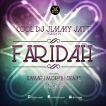 New Music: DJ Jimmy Jatt – Faridah Ft. Kamar, Morell & Skales