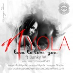 New Music: Niyola – Love To Love You Ft. Banky W