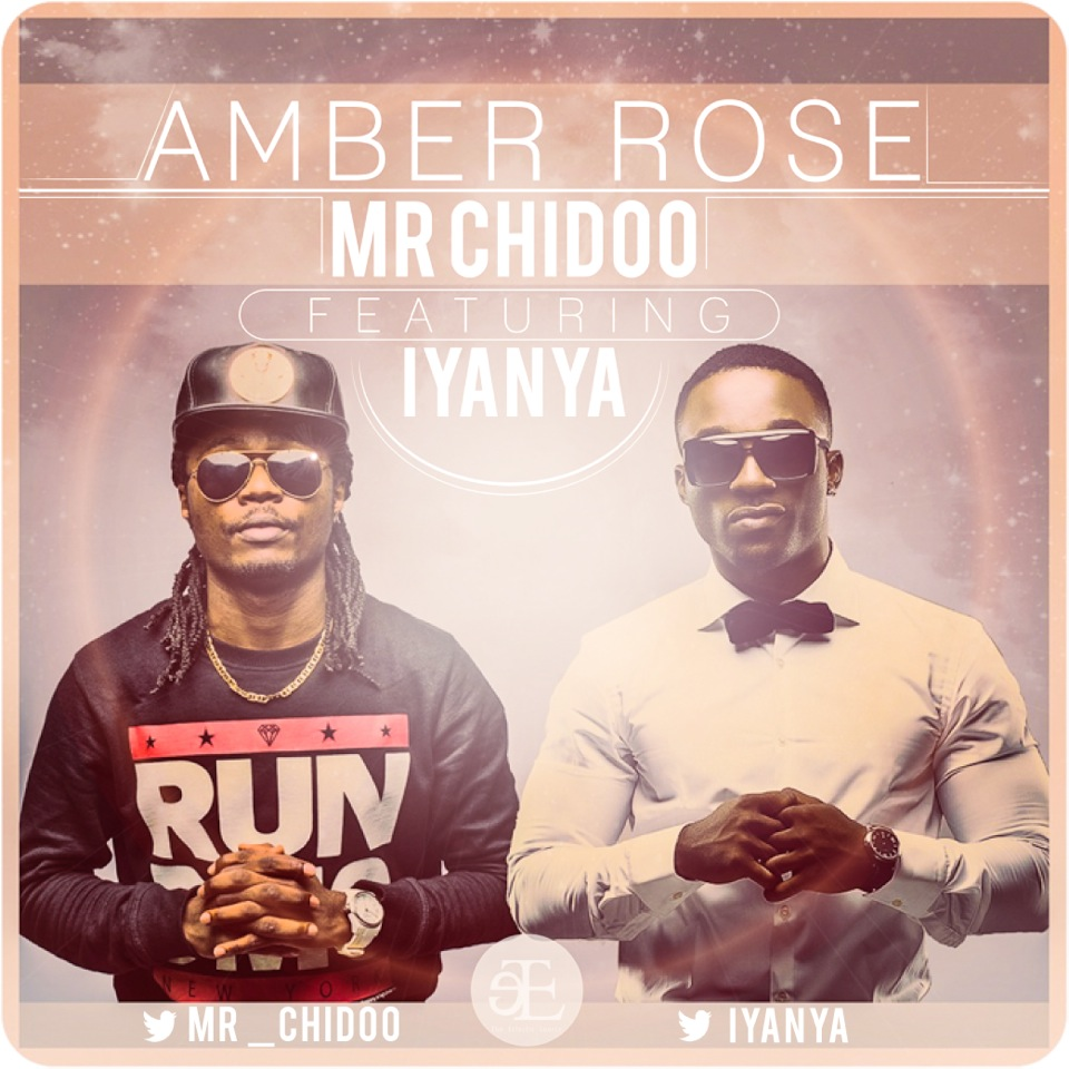 Mr Chiddo - Amber Rose ft Iyanya [Artwork]