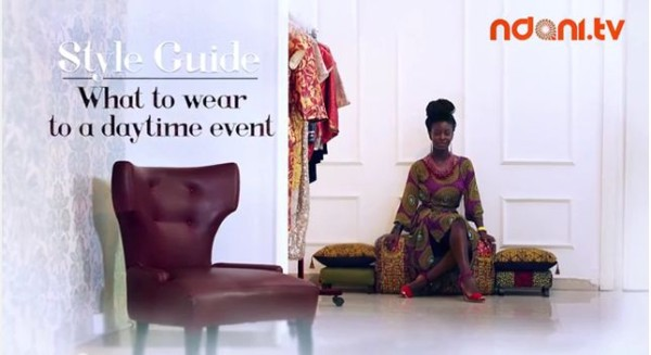 Ndani-TV-Style-Guide-What-to-Wear-to-a-Day-Time-Event-BellaNaija-March2014-600x327
