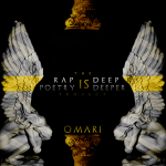 "Omari Presents: ""Rap is Deep, Poetry is Deeper"" 