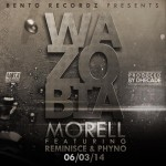 New Music: Morell – Wazobia Ft. Reminisce & Phyno