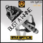 VIDEO:  KaySwitch – Bust Ah Whine Ft. OmoAkin [Behind The Scenes]