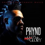 Album Review: Phyno – No Guts, No Glory