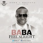 Music: Baba-Feel Alright