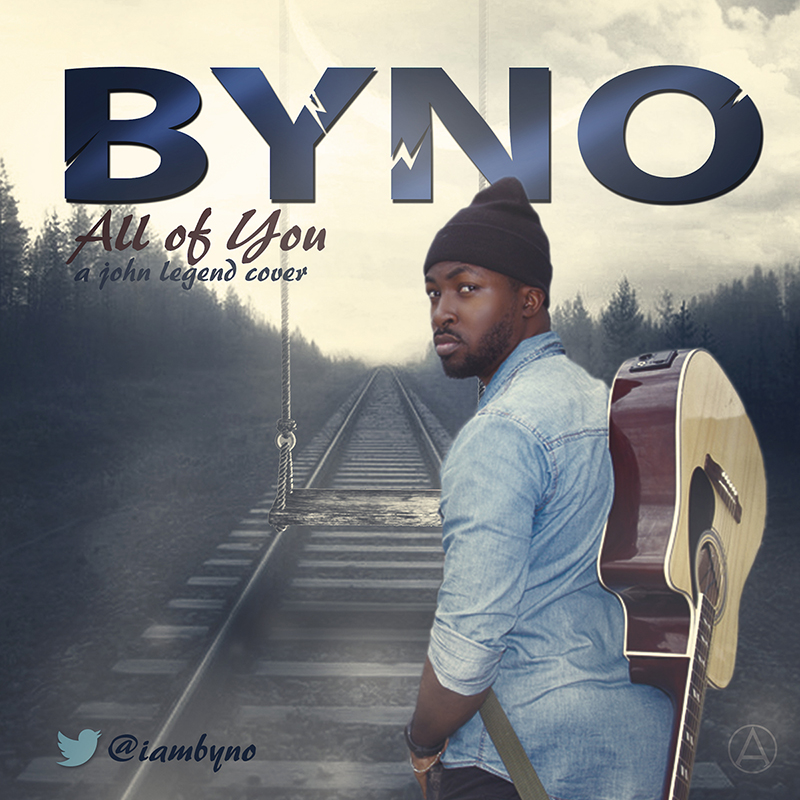 Byno - All Of You (John Legend Cover)-ART