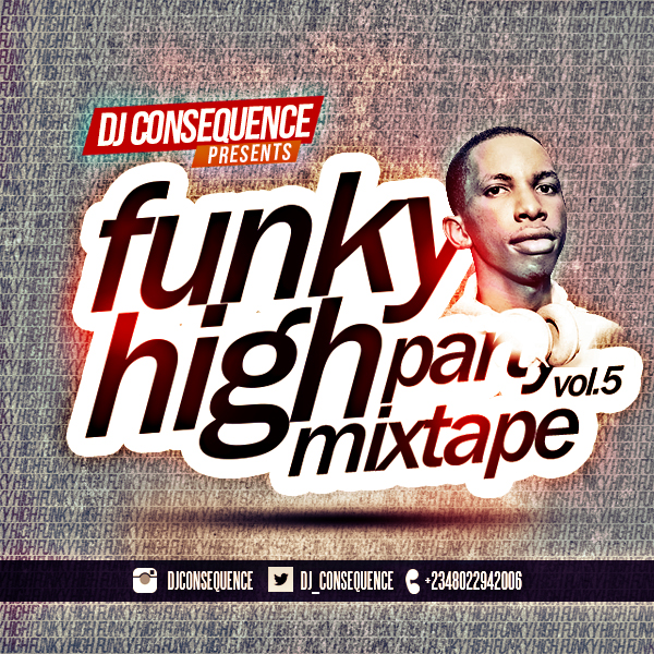 DJ Consequence Presents Funky High Party Volume 5 [ART]