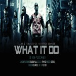 VIDEO: LayLow – What It Do  Ft. Phyno, Yung6ix, Sossick,  Seriki, Phenom, Olamide,Vector,,Buckwylla,Liu T