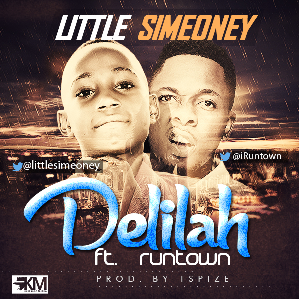 Little Simeoney - Delilah ft Runtown-ART