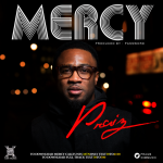 New Music: Praiz – Mercy