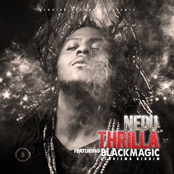 NEDU - THRILLA ft. BlackMagic-FRONT (2)