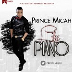 "Inspired by Disney Pictures and Love Stories! Watch ""Like A Piano"" by Prince Micah"